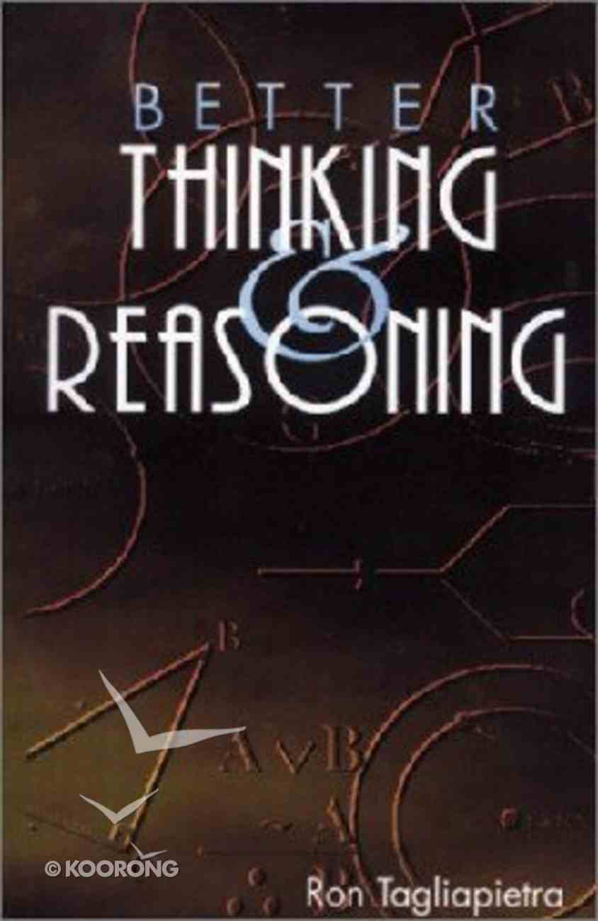 Better Thinking and Reasoning Paperback