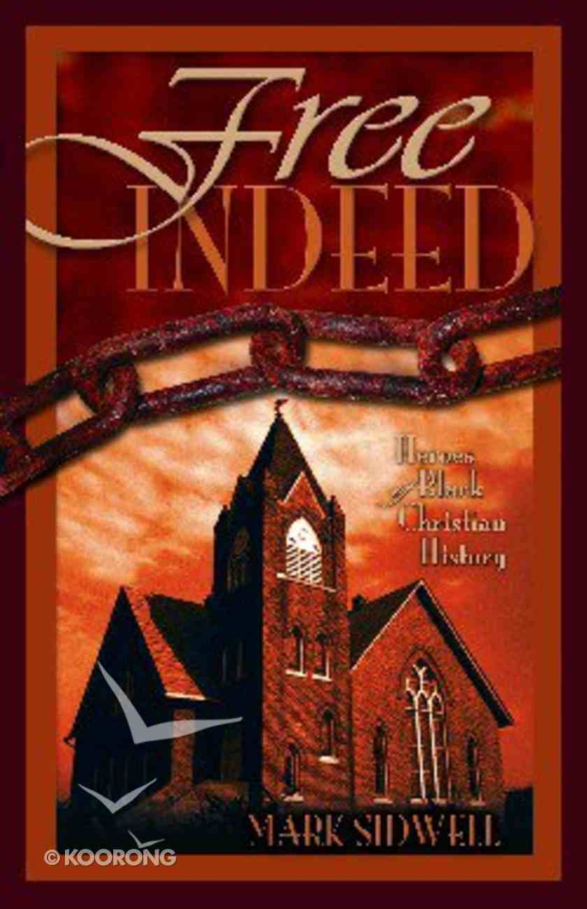 Free Indeed Paperback