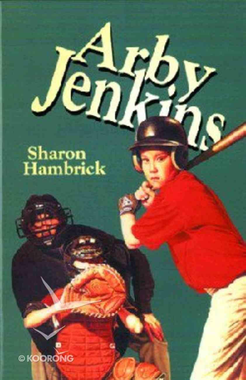 Arby Jenkins (#01 in Arby Jenkins Series) Paperback