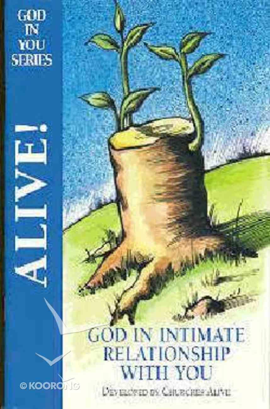 Alive (God In You Series) Paperback