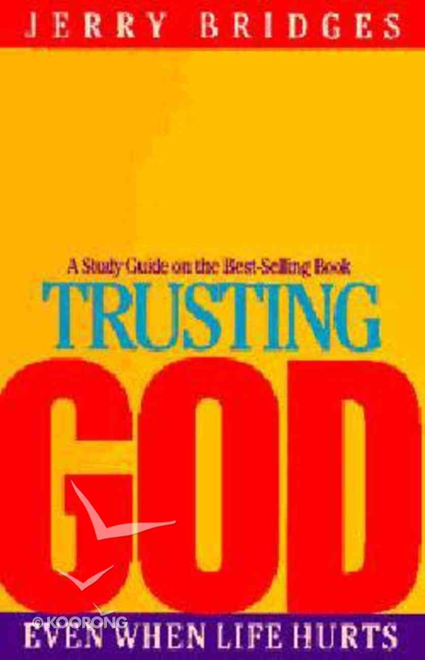 Trusting God (Study Guide) Paperback