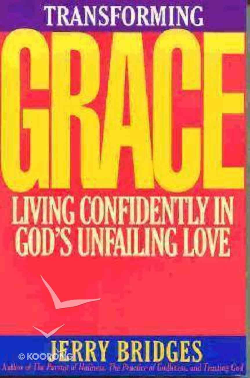 Transforming Grace Paperback