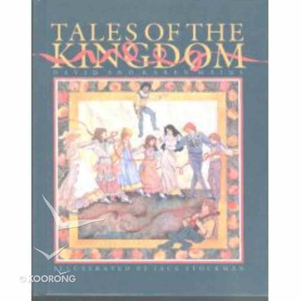 Tales of the Kingdom Hardback