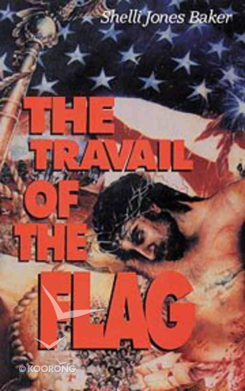 The Travail of the Flag Paperback