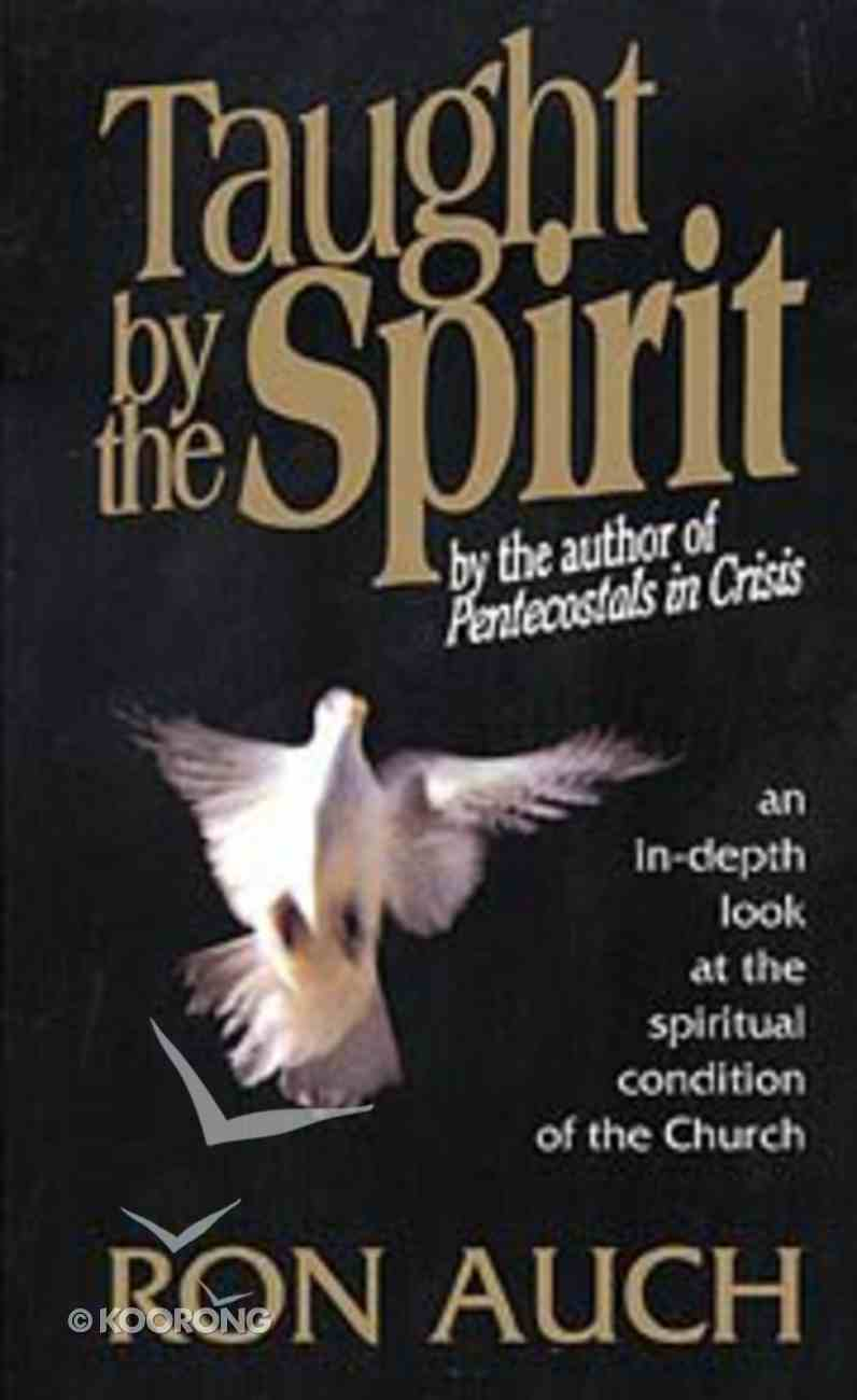 Taught By the Spirit Paperback