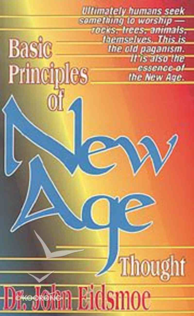 Basic Principles of New Age Thought Paperback
