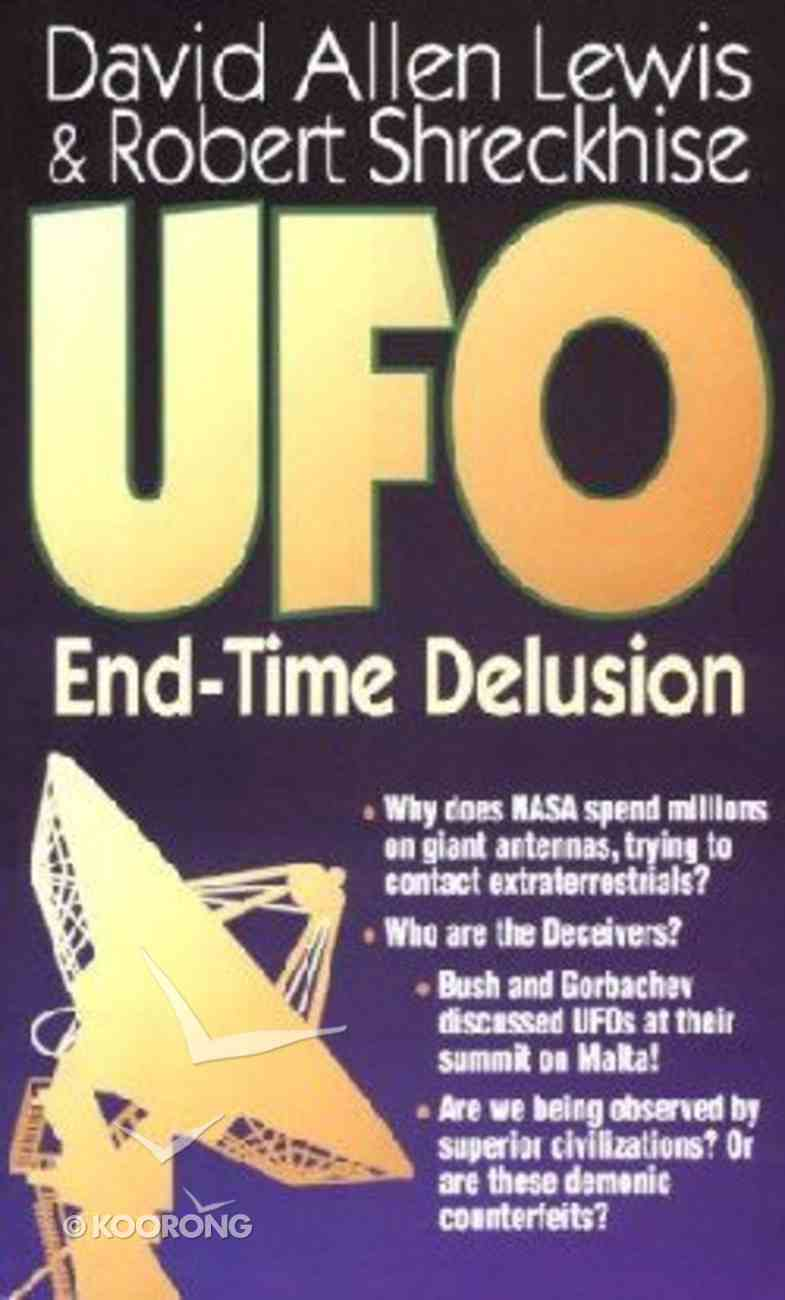 Ufo End-Time Delusion Paperback