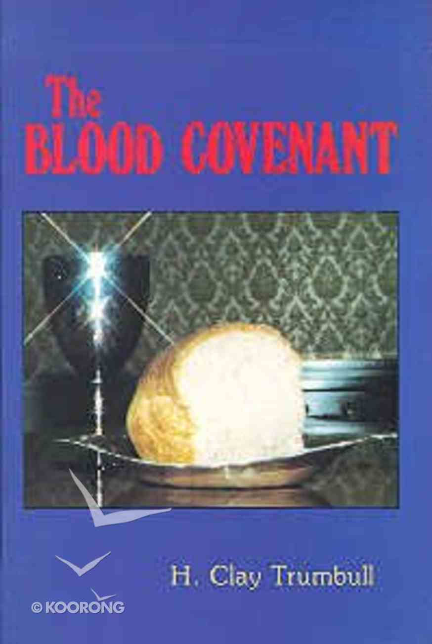 The Blood Covenant Paperback