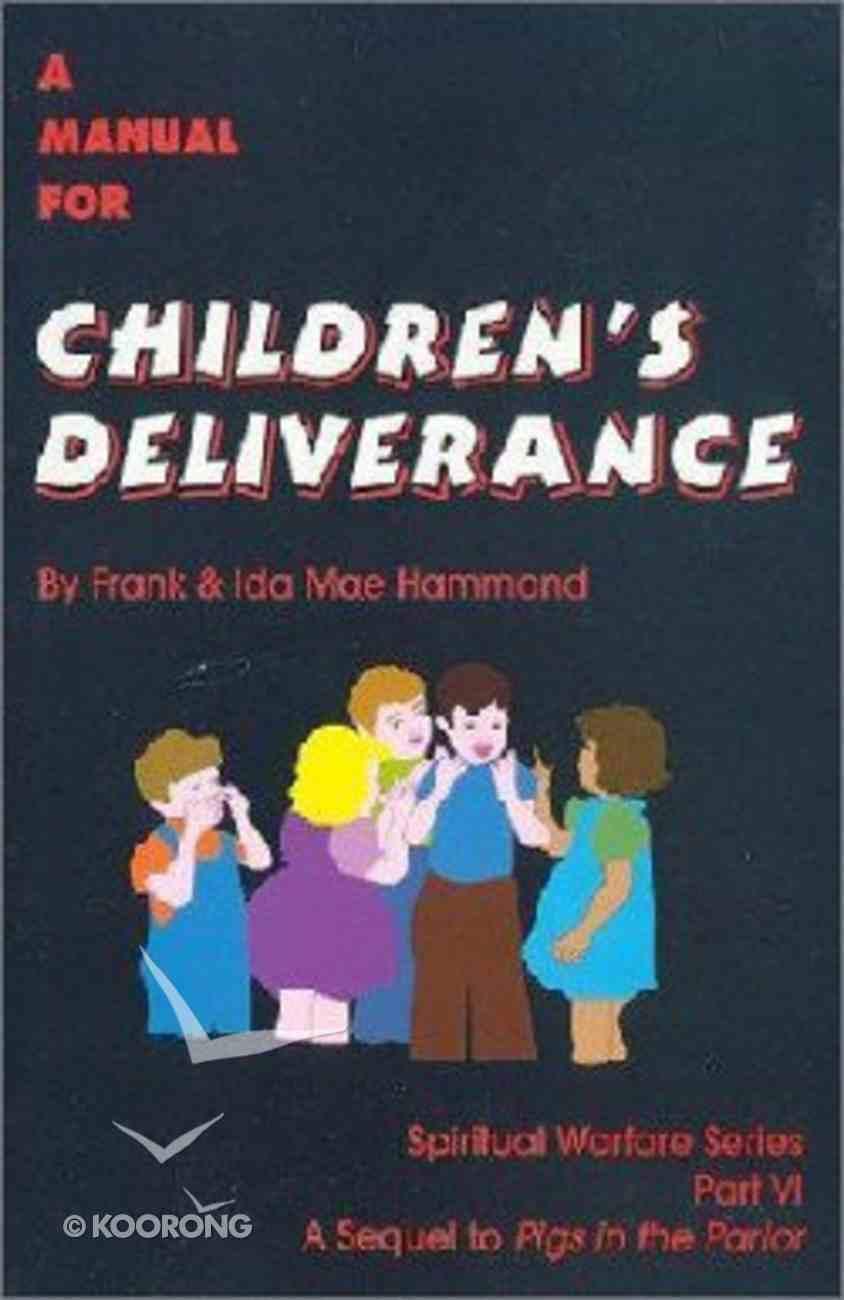 A Manual For Children's Deliverance Paperback