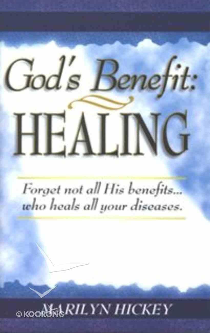 God's Benefit: Healing Booklet