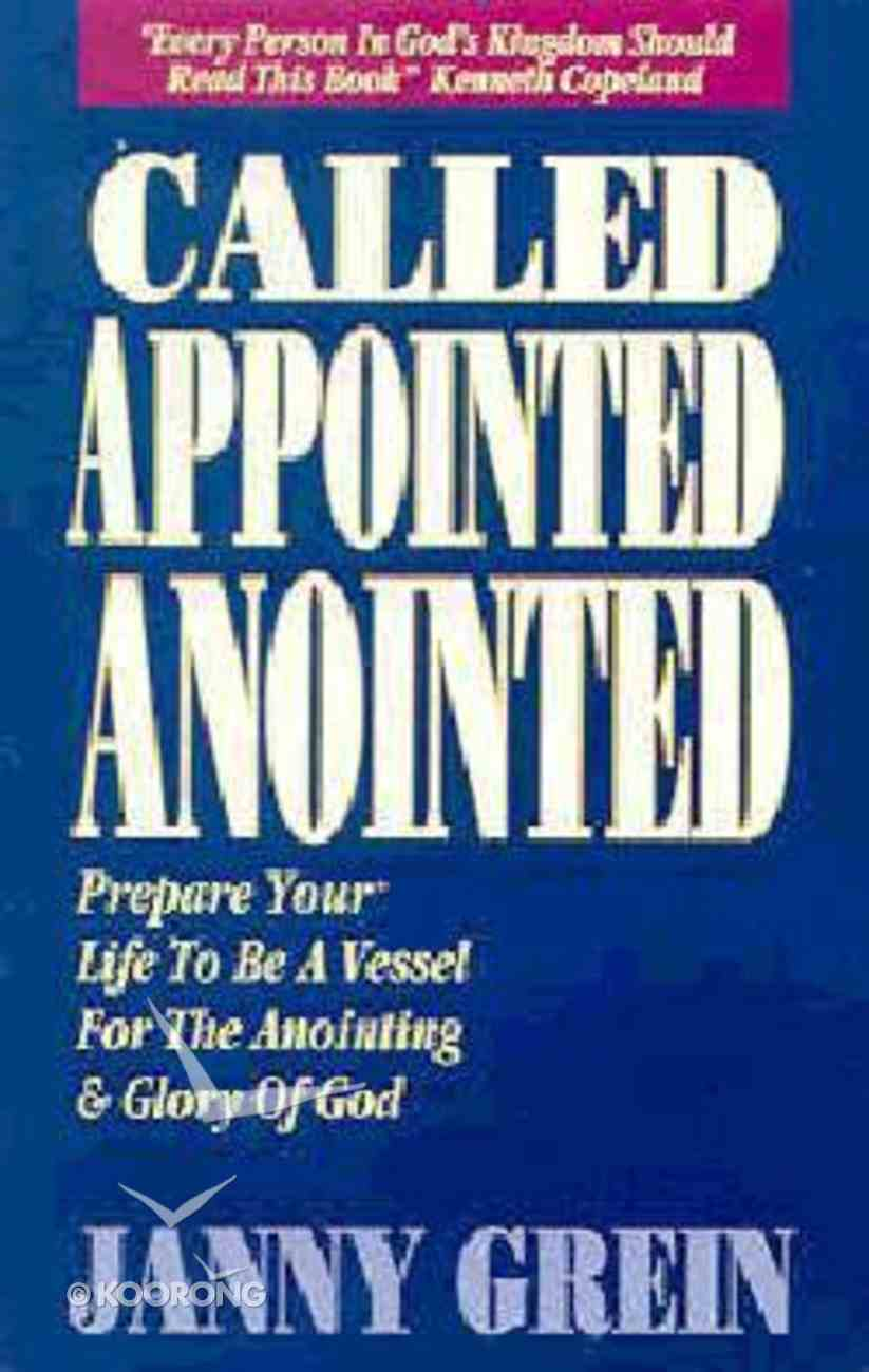 Called, Appointed, Anointed Paperback