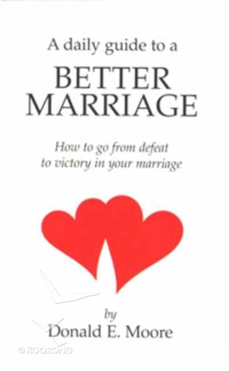 A Daily Guide to a Better Marriage Booklet