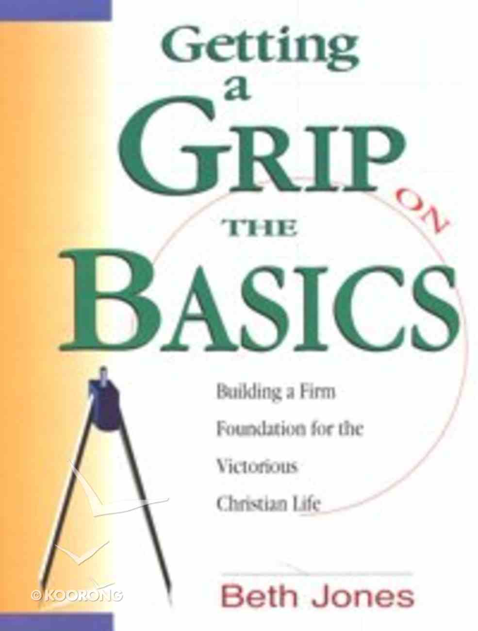 Getting a Grip on the Basics (Workbook) Paperback