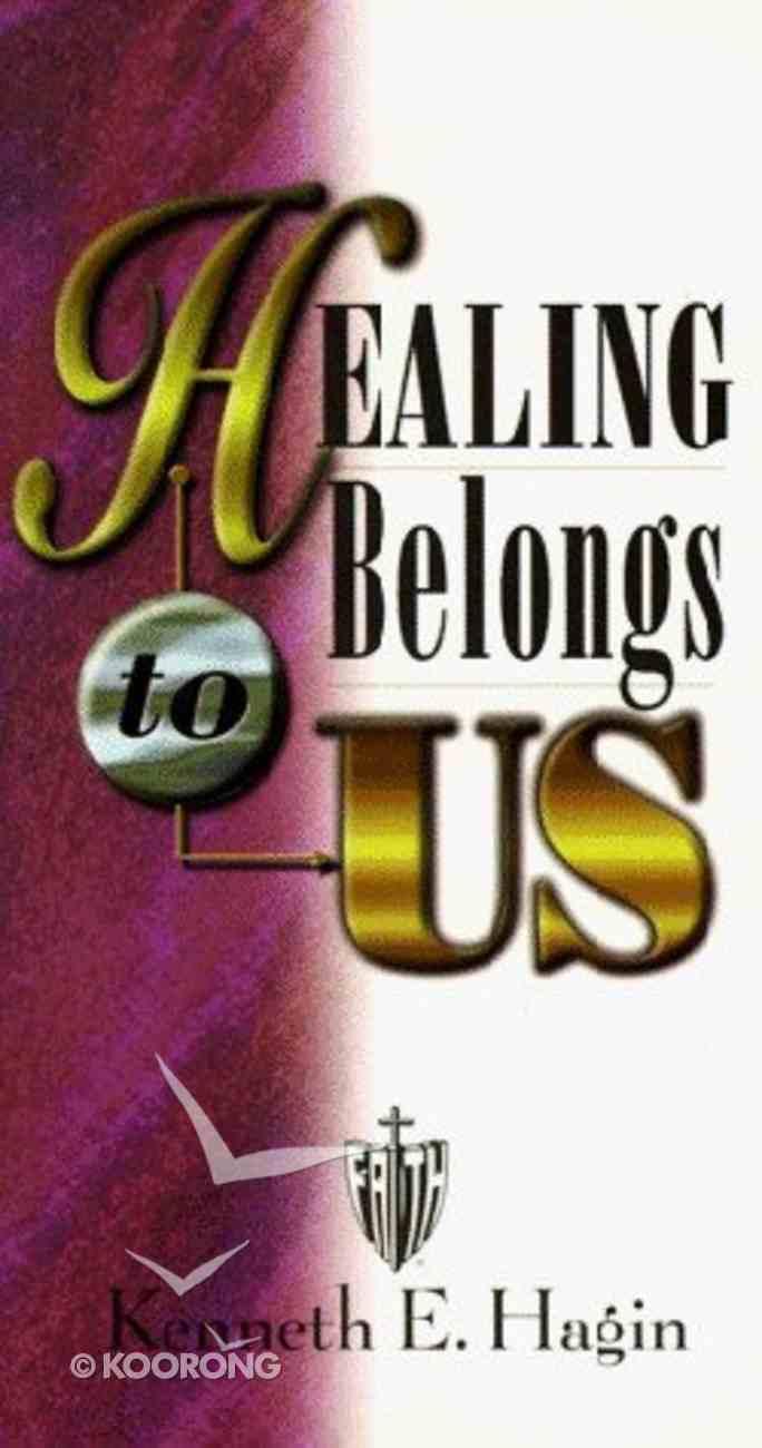 Healing Belongs to Us Paperback