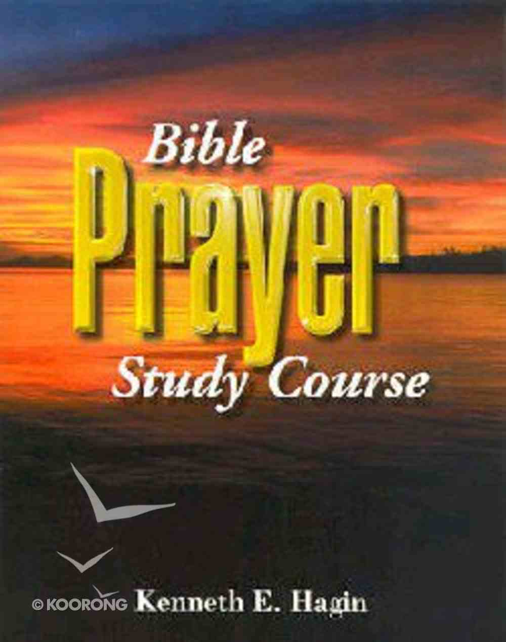 Bible Prayer Study Course (2nd Edition) Paperback