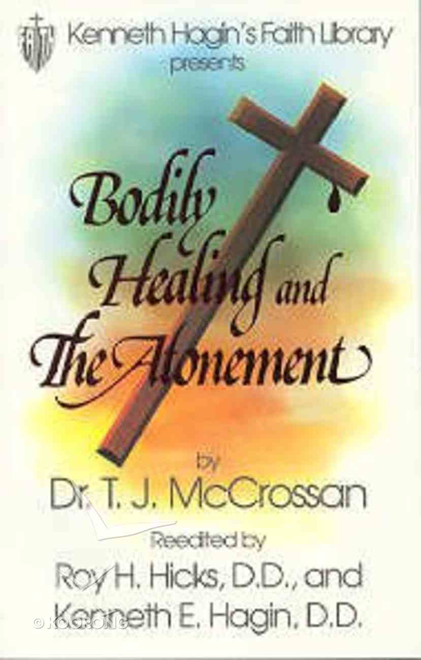 Bodily Healing and the Atonement Paperback