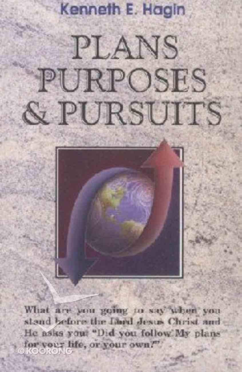 Plans, Purposes & Pursuits Paperback
