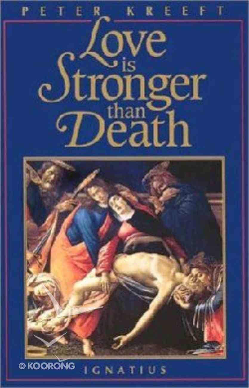 Love is Stronger Than Death Paperback