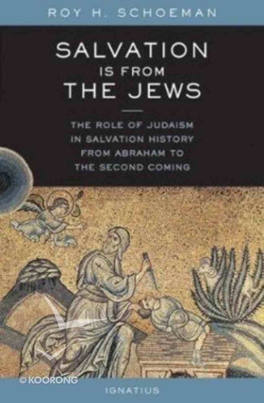 Salvation is From the Jews Paperback