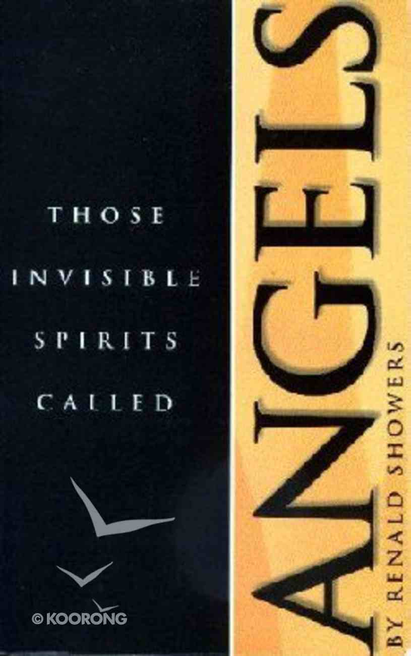 Those Invisible Spirits Called Angels Paperback