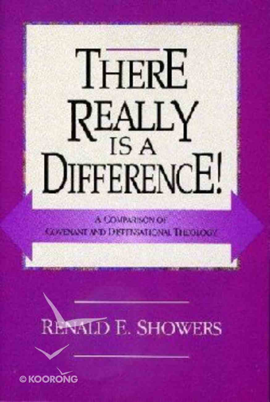 There Really is a Difference Paperback