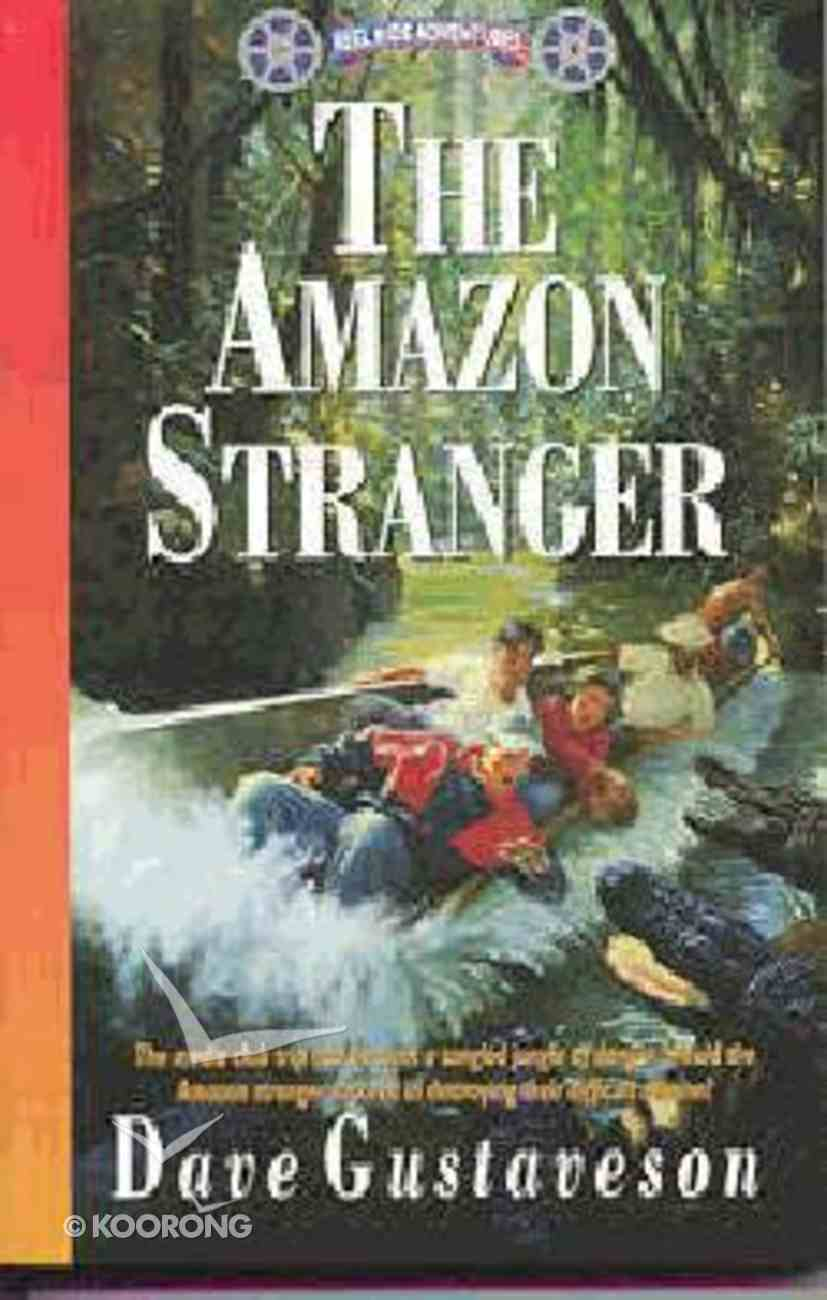 The Amazon Stranger (#05 in Reel Kids Series) Paperback