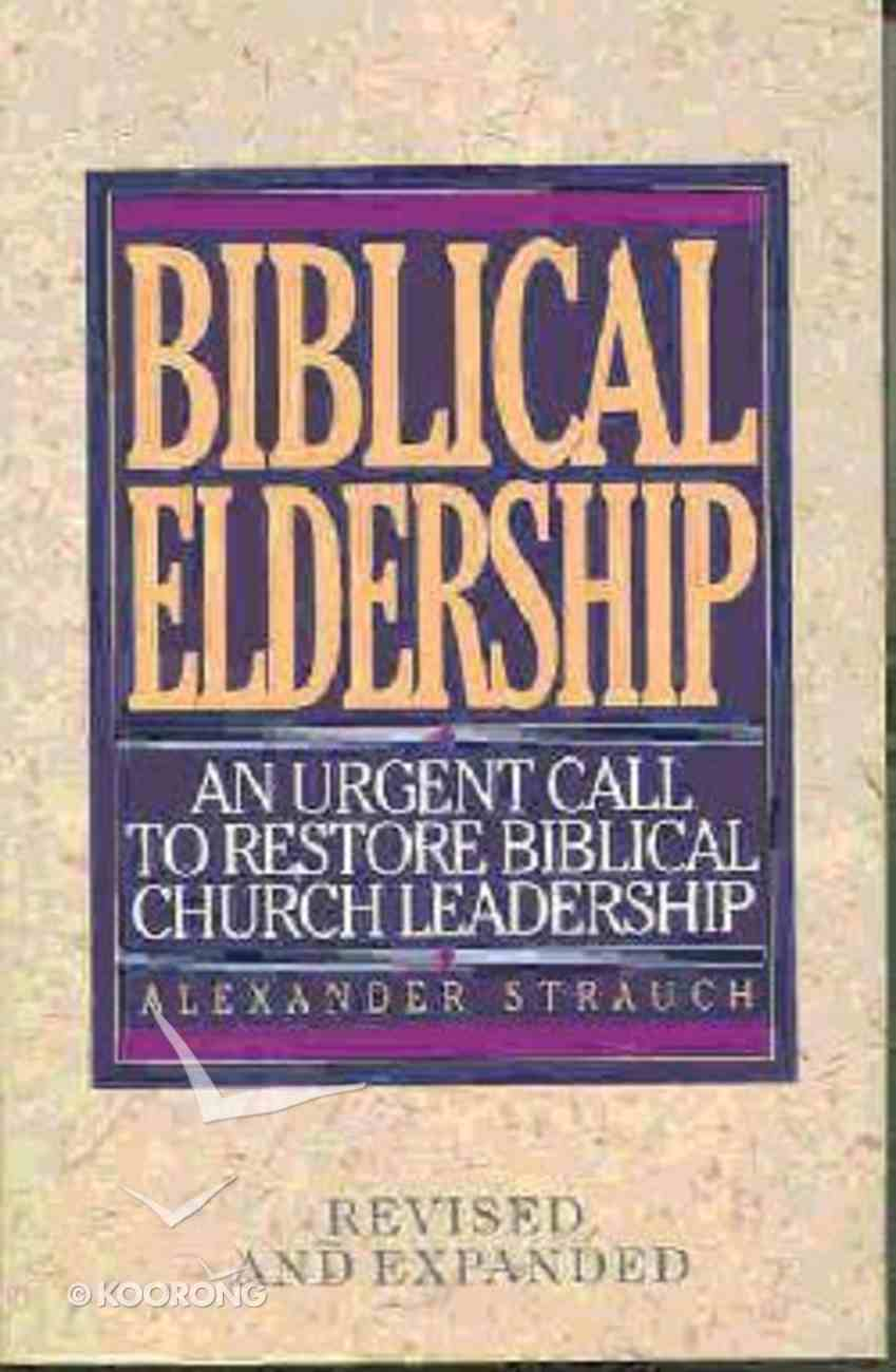 Biblical Eldership (1995) Paperback