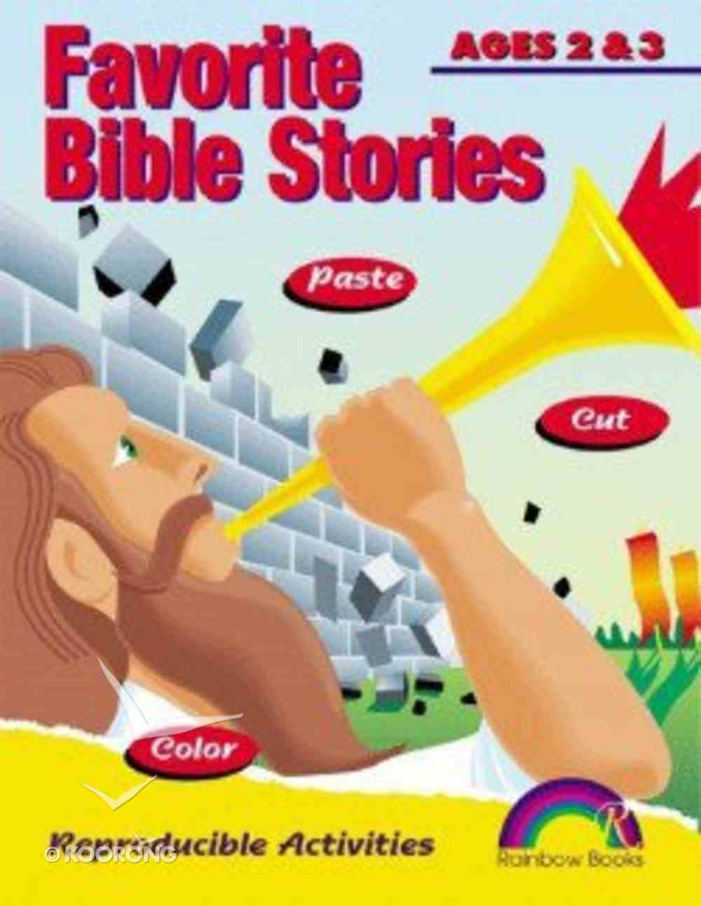 Ages 2&3 (Reproducible) (Favourite Bible Stories Series) Paperback