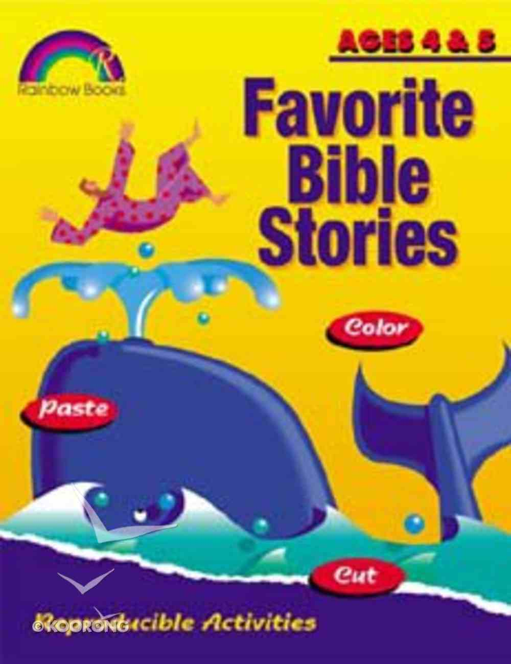 Ages 4&5 (Reproducible) (Favourite Bible Stories Series) Paperback