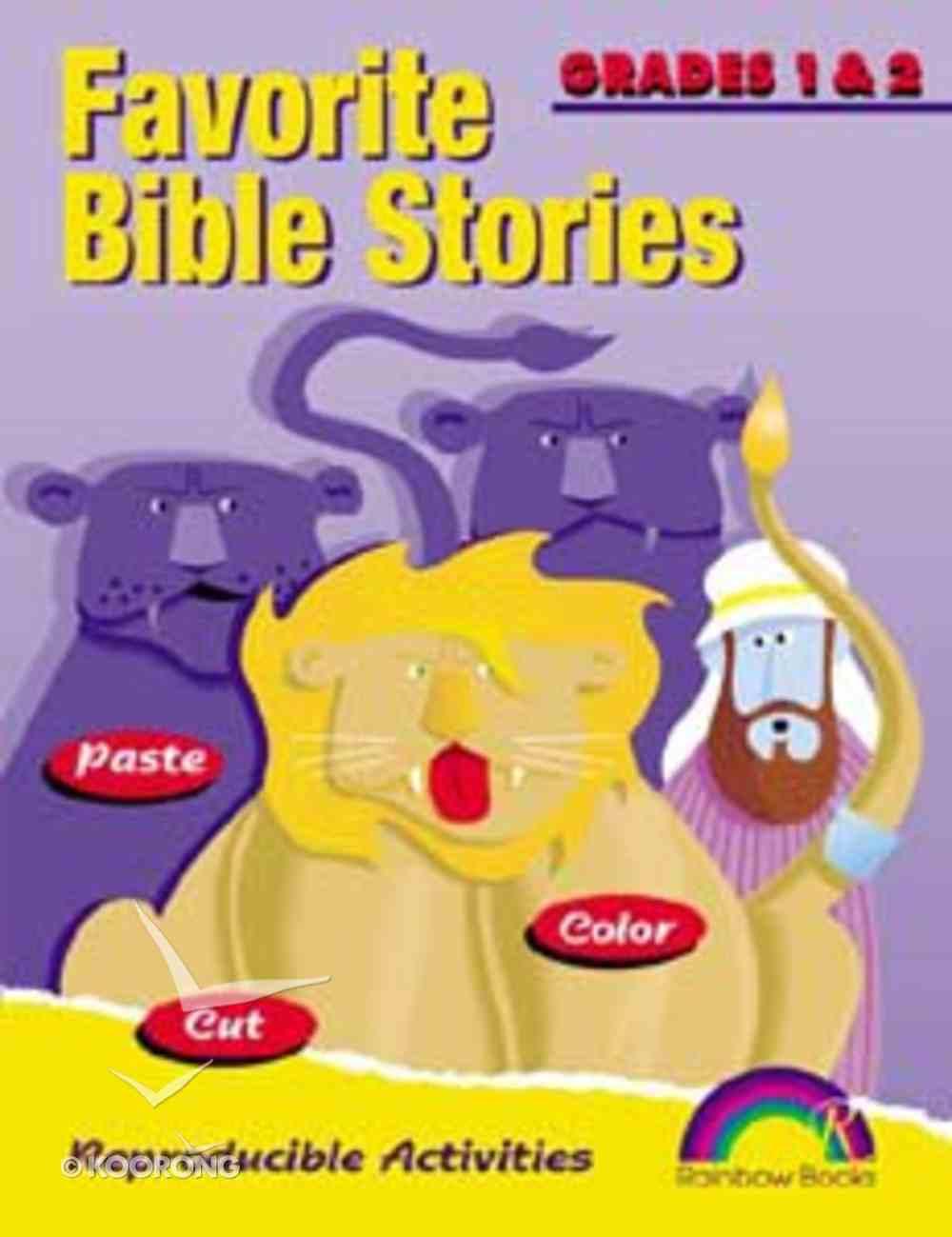 Grades 1&2 (Reproducible) (Favourite Bible Stories Series) Paperback