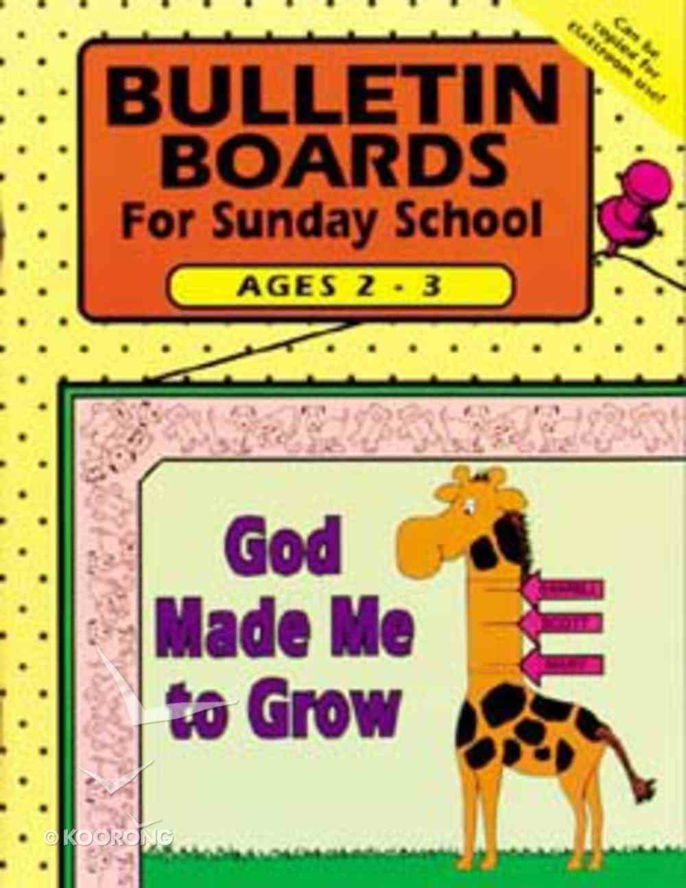 Bulletin Boards For Sunday School: Ages 2-3 Paperback