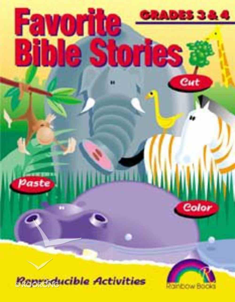 Grades 3&4 (Reproducible) (Favourite Bible Stories Series) Paperback