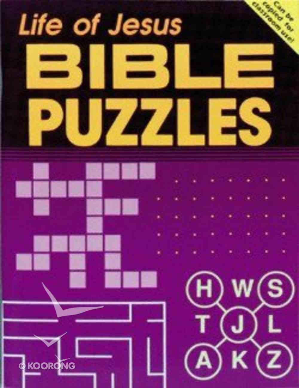 Bible Puzzles: Life of Jesus Paperback