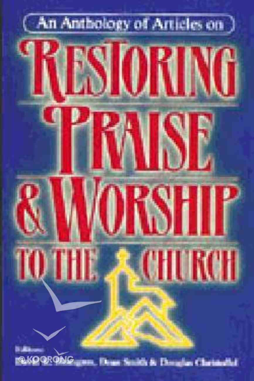 Restoring Praise and Worship to the Church Paperback