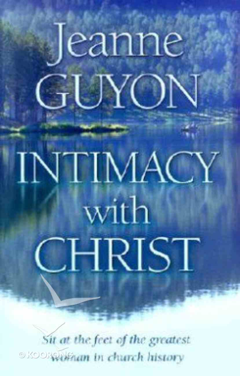 Intimacy With Christ Paperback