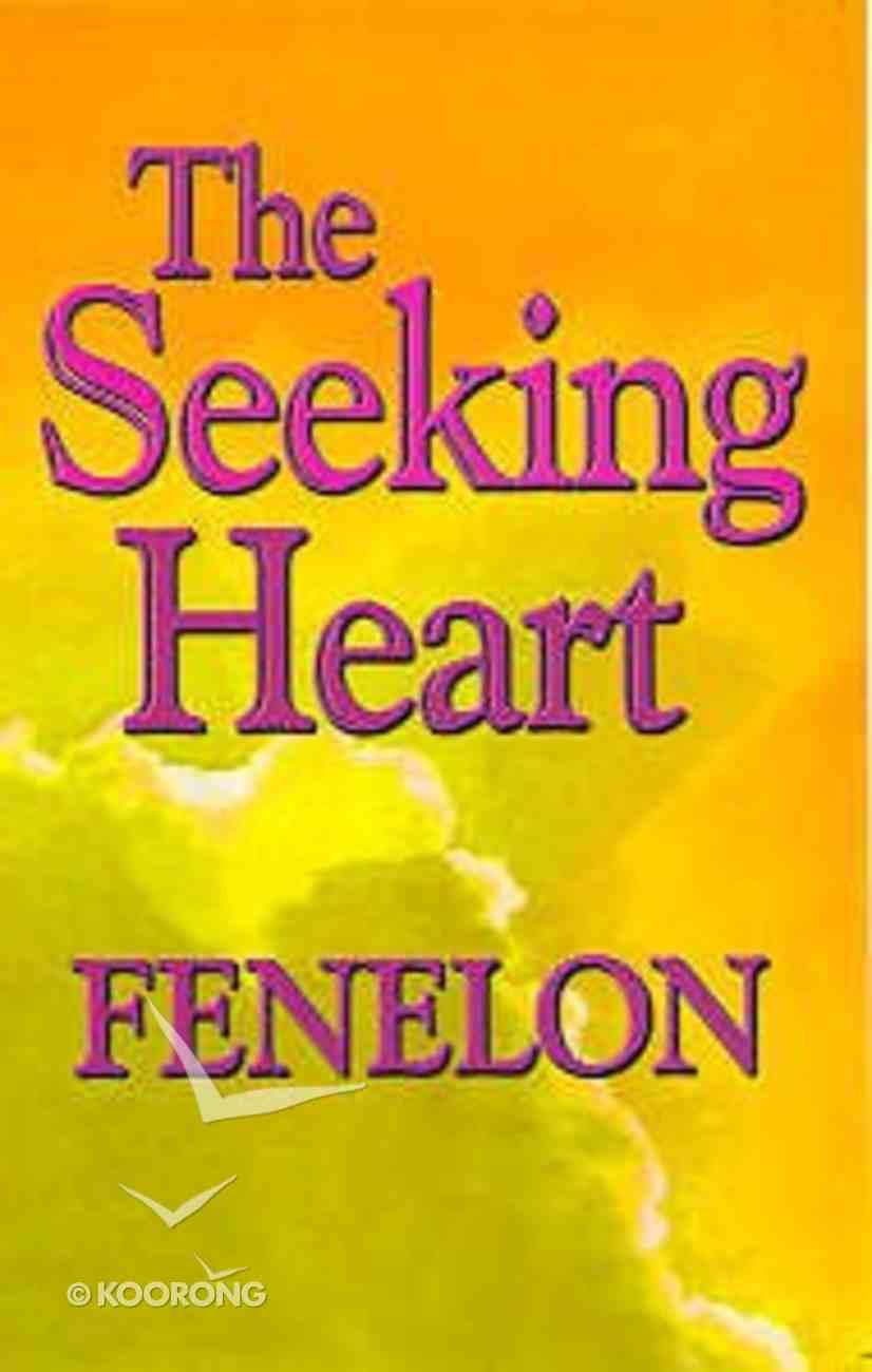 The Seeking Heart Paperback