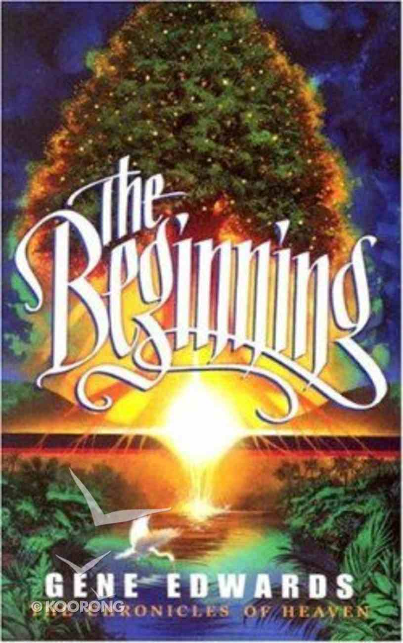 The Beginning (#01 in Chronicles Of Heaven Series) Paperback