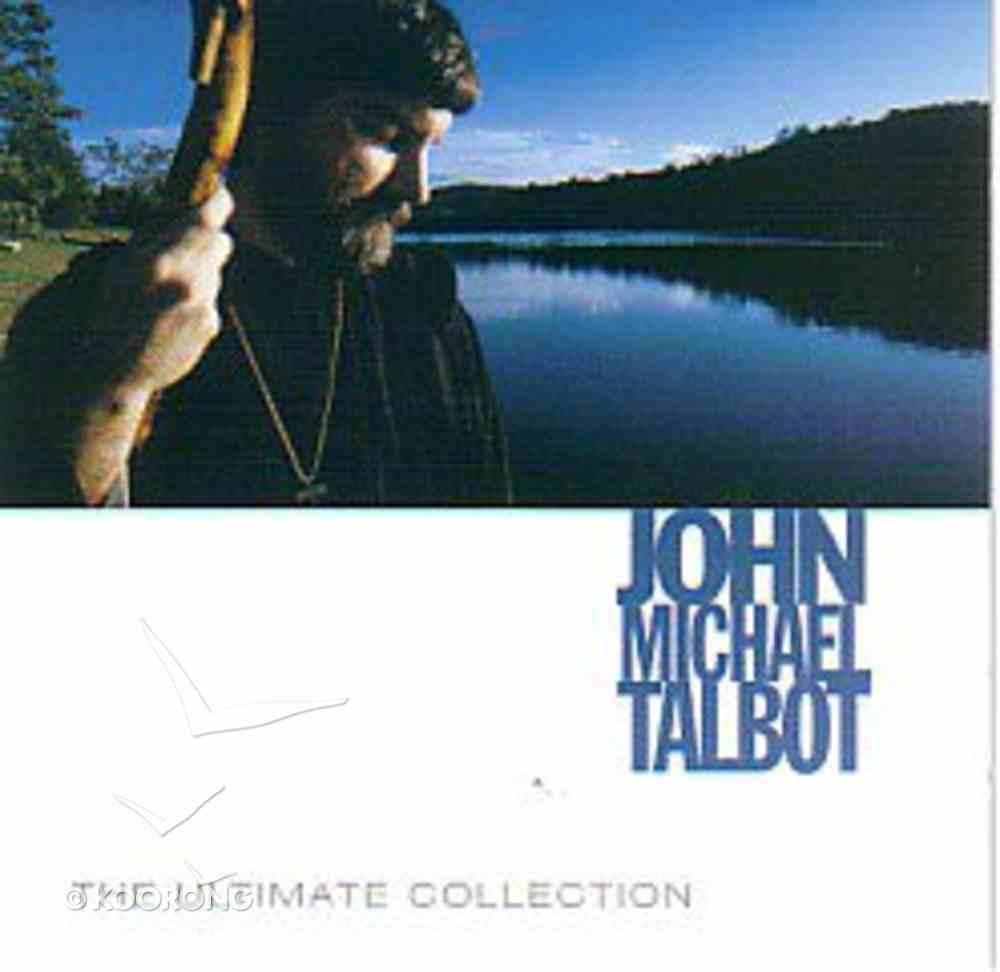 John Michael Talbot: Ultimate Collection CD