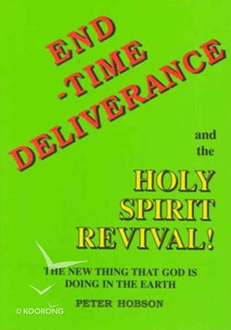 End-Time Deliverance Paperback