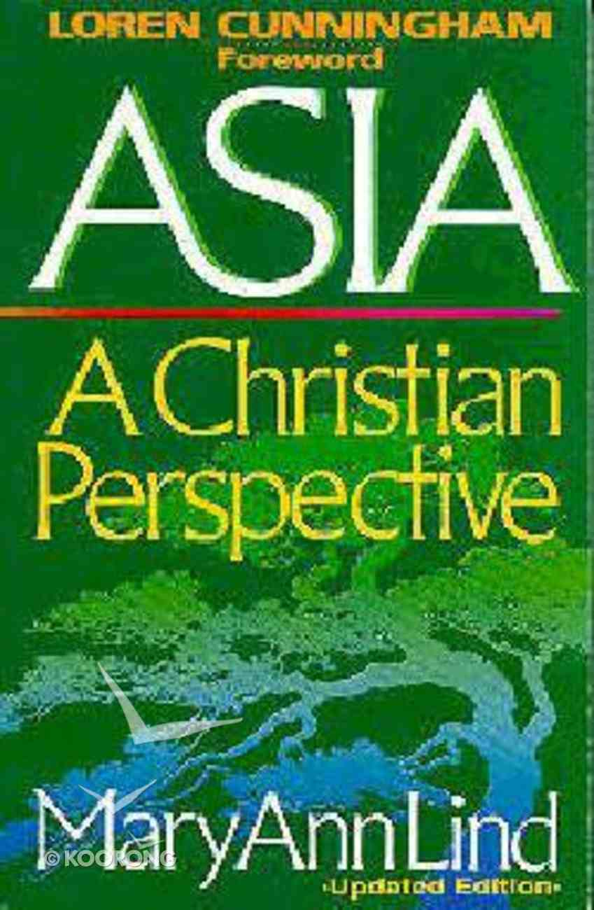 Asia: A Christian Perspective Paperback