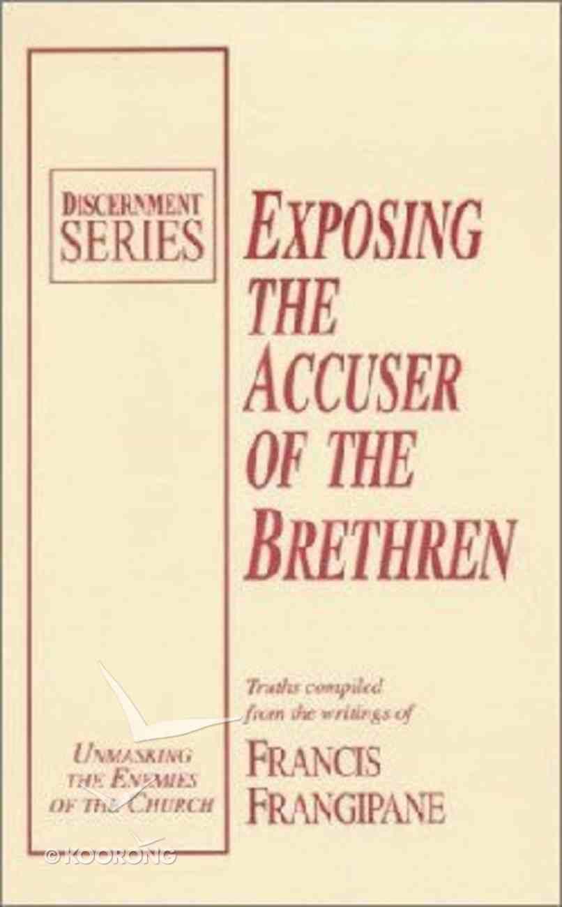Exposing Accuser of the Brethren Paperback