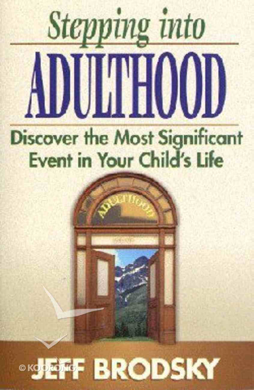 Stepping Into Adulthood Paperback