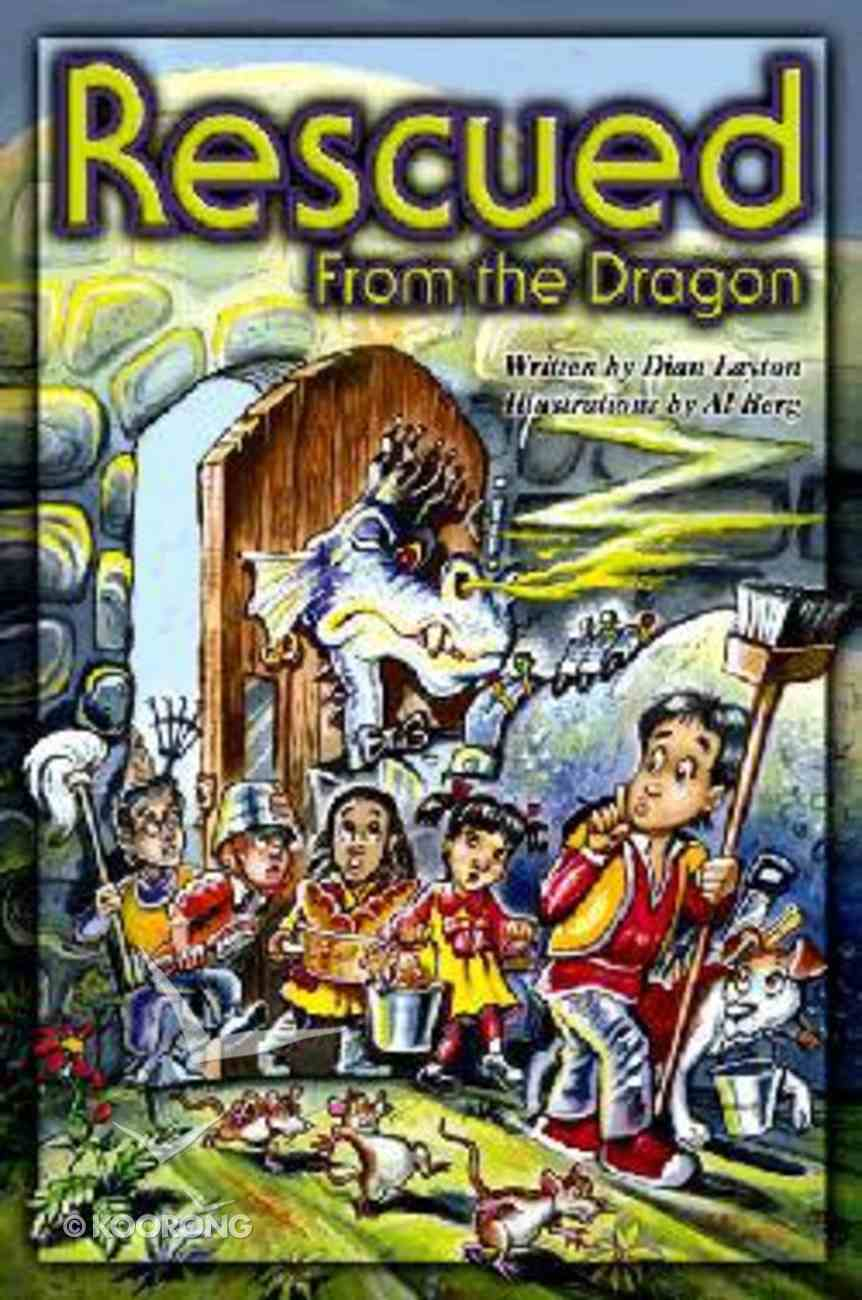 Rescued From the Dragon (#02 in Adventures In Kingdom Series) Paperback