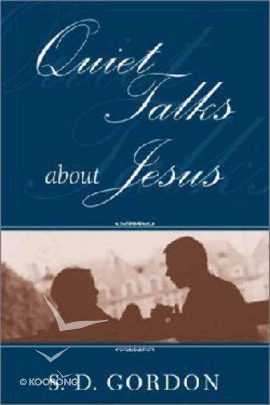 Quiet Talks About Jesus Paperback