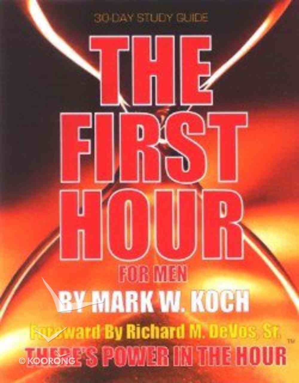 The First Hour For Men Paperback