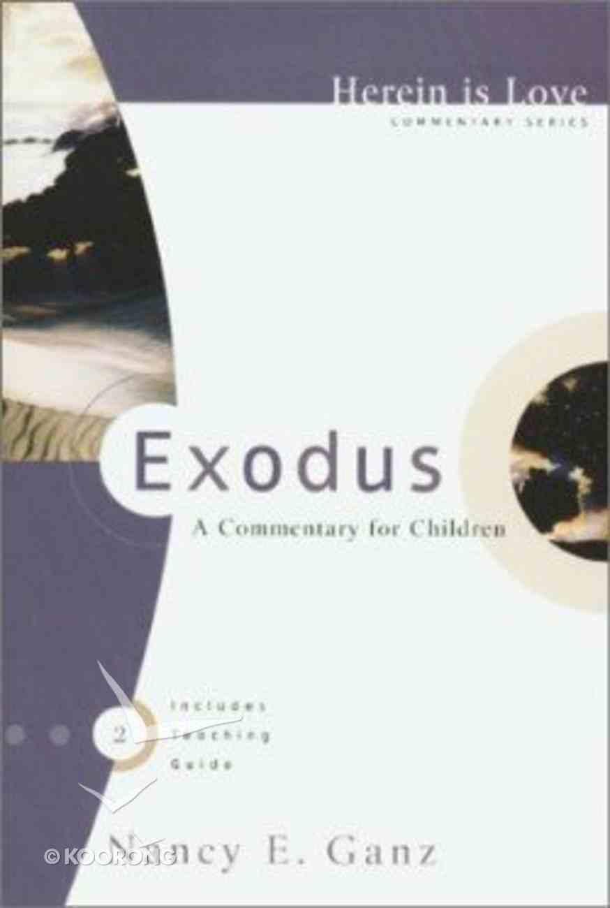 Exodus (Herein Is Love Series) Paperback