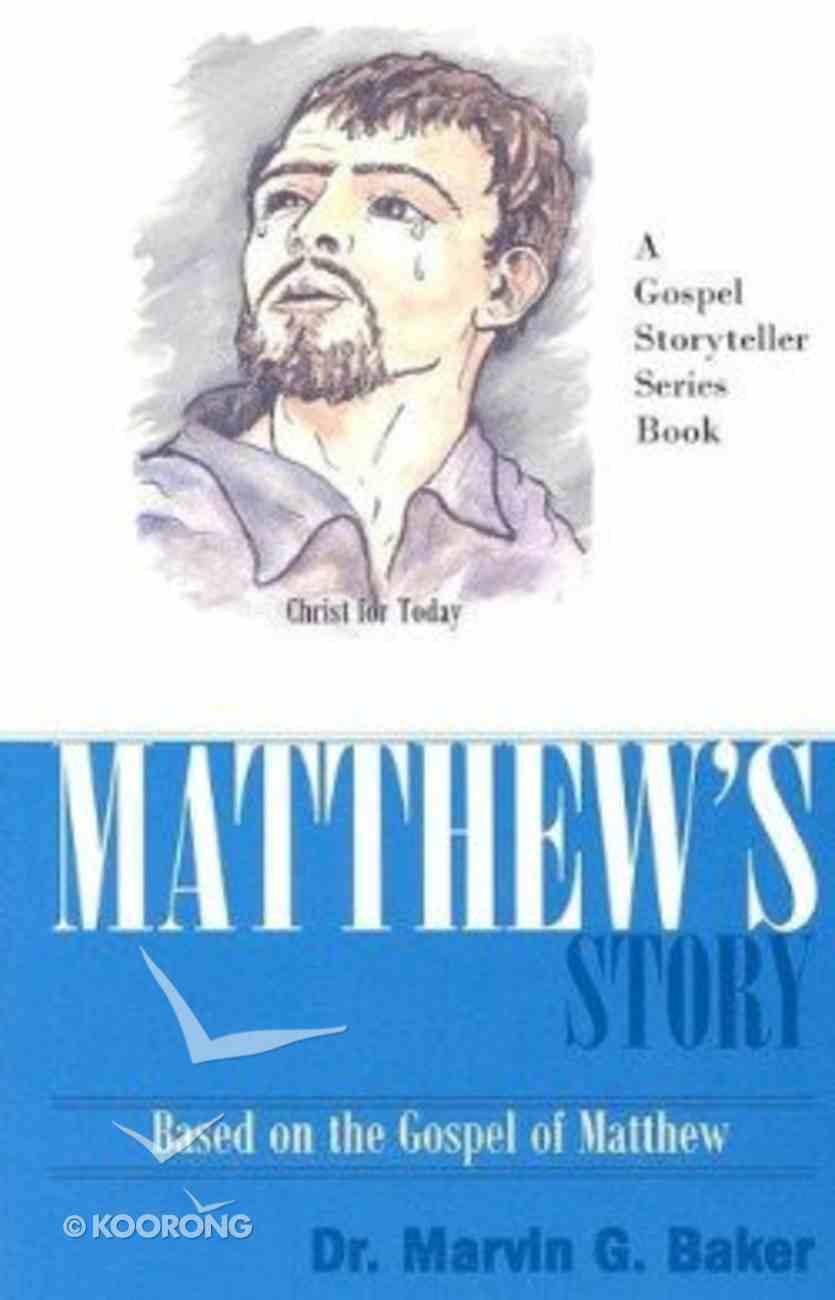 Matthew's Story Paperback