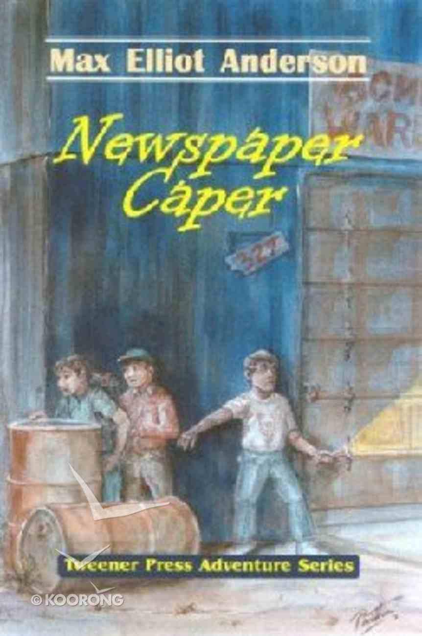 Newspaper Caper (Tweener Press Adventure Series) Paperback