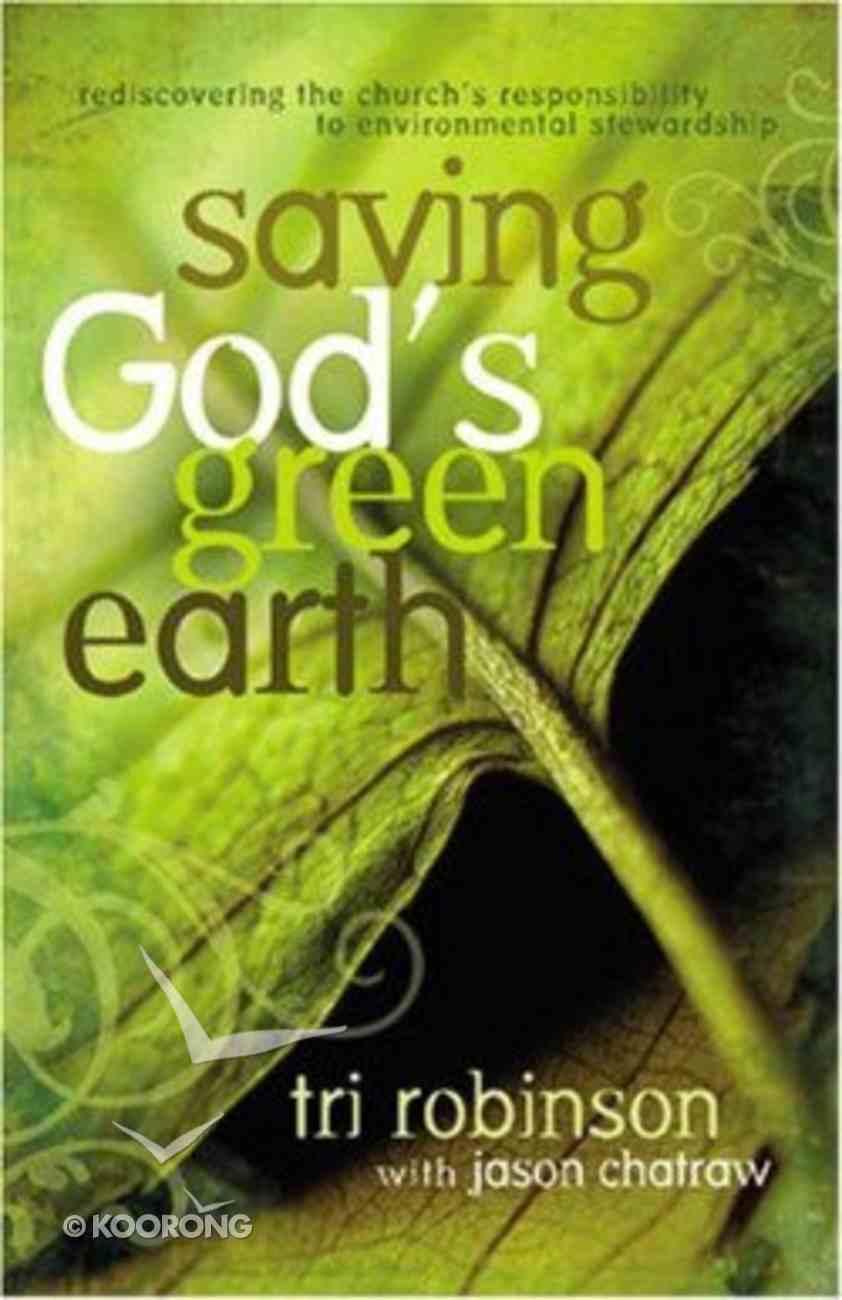 Saving God's Green Earth Paperback