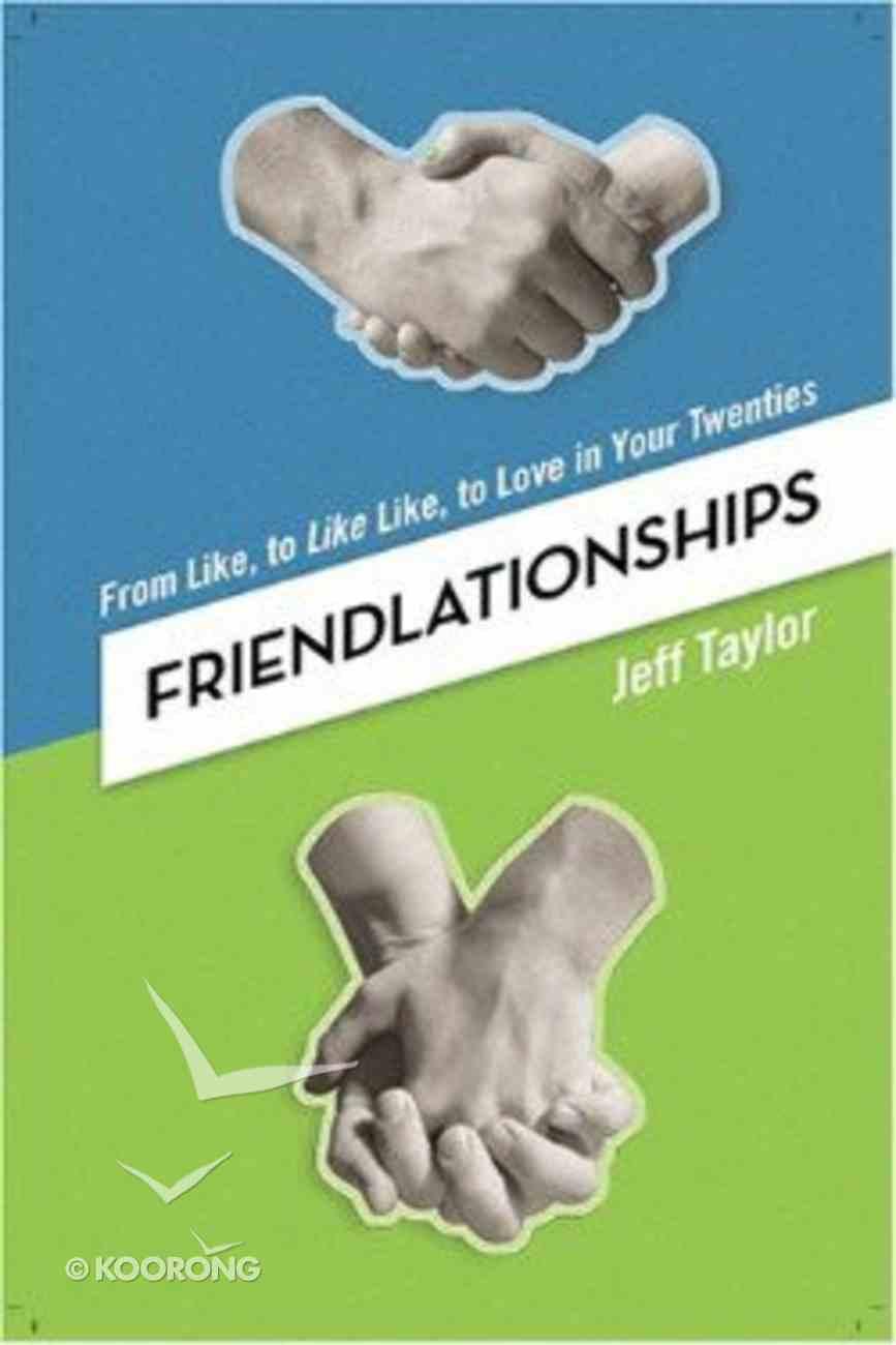 Friendlationships Paperback